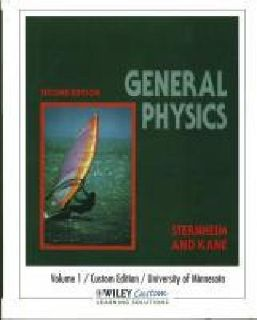 $25 OBO General Physics Volume 1, Second Edition, Sternheim and Kane, University of MN