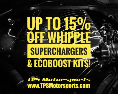 Up to 15% off of Whipple Superchargers & Ecoboost Kits