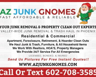 Junk Removal* Furniture Removal* Property Clean Outs
