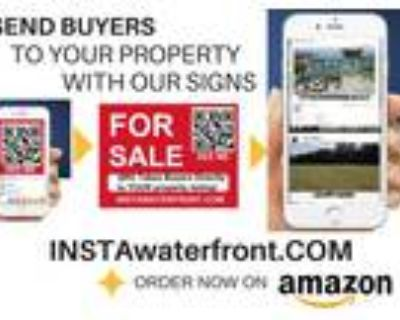 Our Customized Signs Send BUYERS directly to YOUR PROPERTY WEB PAGE!