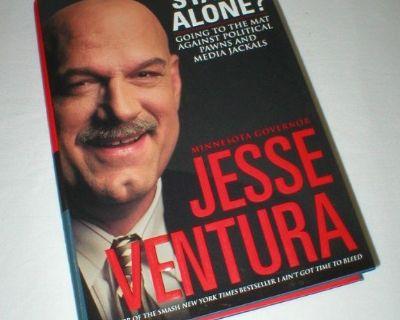 "Jesse Ventura Book – ""Do I Stand Alone?"" - My Wake-Up Call to America"