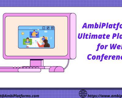 AmbiPlatforms: Ultimate Platform for Web Conferencing
