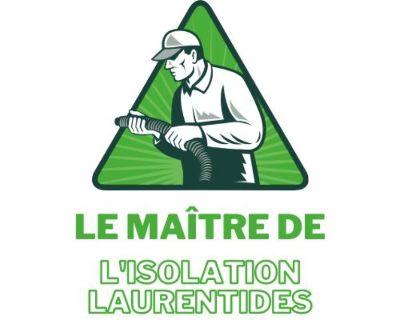 Le maître de l'isolation Laurentides