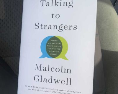 Talking to Strangers Malcolm Gladwell