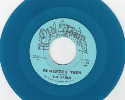 EARLS ~ Remember Then*RARE BLUE WAX*M-45 !