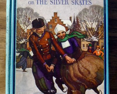 Hans Brinker or The Silver Skates by Mary Mapes Dodge (1932)