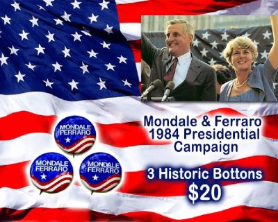 3 Mondale Ferraro '84 Presidential Campaign Buttons