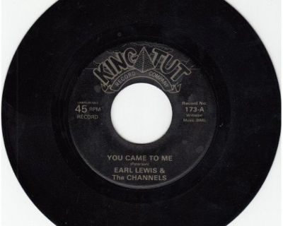 EARL LEWIS & CHANNELS ~ You Came To Me*M-45s !
