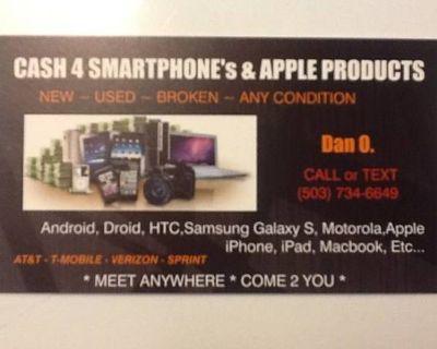 ToP CA$H 4 SMARTPHONE's ___ Android. iPhone. HTC. Motorola. Etc.. BROKEN NEW USED
