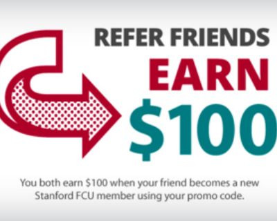 Get $100 with your FREE new SFCU bank account! - Refer A Friend
