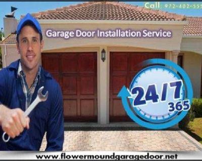 Best Possible Service for Garage Door Installation ($25.95) Flower Mound Dallas, 75022 TX