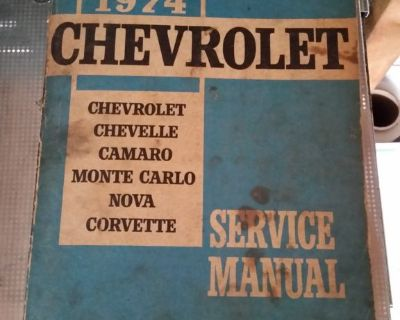 1974 CHEVROLET CORVETTE NOVA CAMARO SHOP SERVICE MANUAL