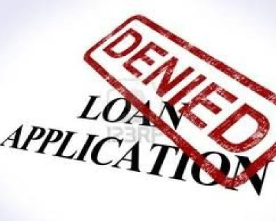 DENIED DUE TO CREDIT?