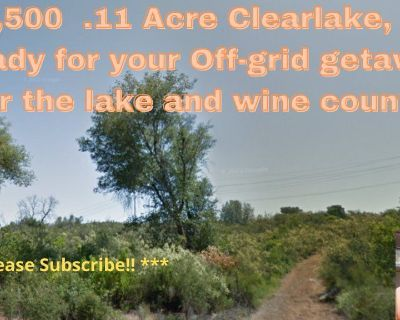 $3,500-  .11 Acre in Clear Lake, CA- Lakeside community living within 3 minutes of Clear Lake!