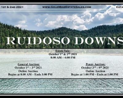 """""""Ruidoso Down"""" Estate Sale, General Auction, Penny Auction"""