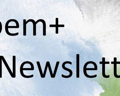 Poem+ Newsletter