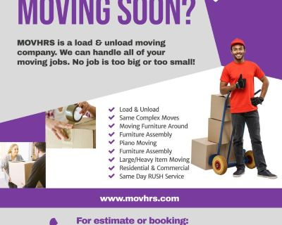Moving?? Loading? Unloading? Call MOVHRS! $30/hr