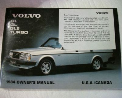 1984 Volvo Turbo Dl Gl Gle Owner's Manual. Also Early 1985. Good Cond.
