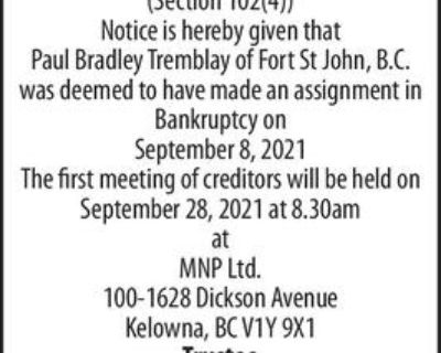 IN THE MATTER OF THE BANKRUPTCY OF Paul Bradley Tremblay NOTICE OF FIRST MEETING OF CREDITORS