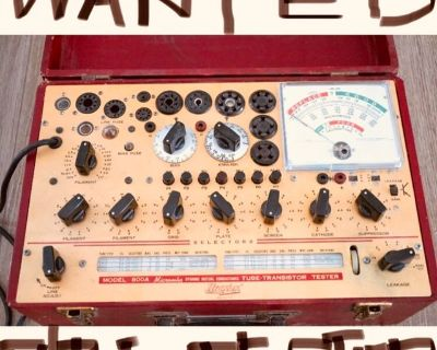 WANTED! working TUBE TESTER