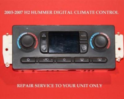 2003 2004 2005 2006 2007 H2 Hummer Climate Control Atc Ac Repair Service