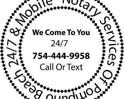 Notary Services of Pompano Beach 24/7 & Mobile