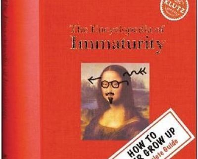 The Encyclopedia of Immaturity by Klutz Editors (Hardcover-Spiral) Book Age 8 - 12 * Grade 3rd -...