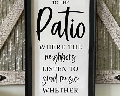 Welcome To The Patio Wall Decor