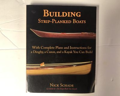Building Strip-Planked Boats: With Complete Plans & Instructions for a Dinghy