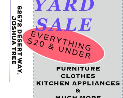 YARD SALE EVERYTHING MUST GO