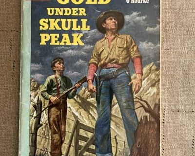 Gold Under Skull Peak by Frank O Rourke Paperback