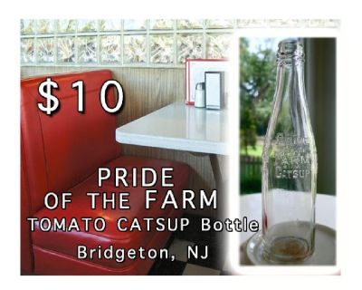 Vintage PRIDE OF THE FARM TOMATO CATSUP Bottle (Brighton, NJ)