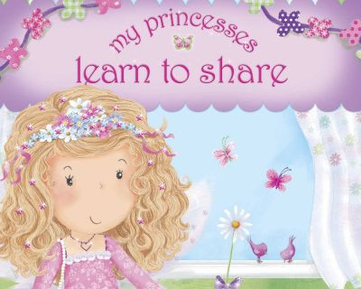 My Princesses Learn To Share