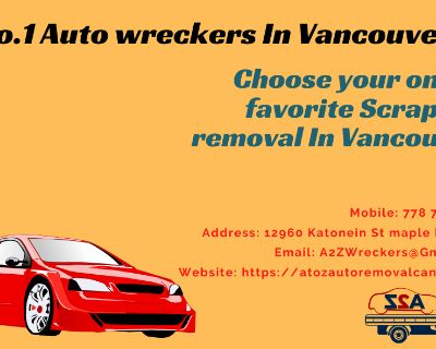 Choose your one of favorite Scrap car removal In Vancouver