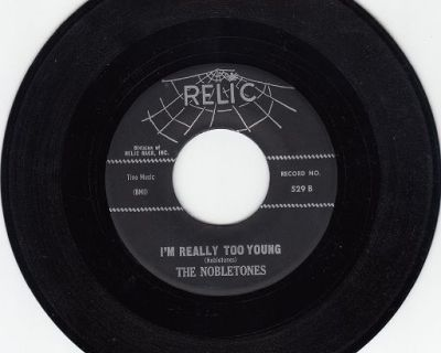 NOBLETONES ~ I'm Really Too Young*Mint-45 !