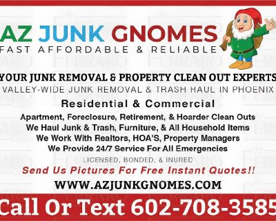 JUNK REMOVAL*PROPERTY CLEAN OUTS* ESTATE SALE CLEAN OUTS* FURNITURE REMOVAL & MORE