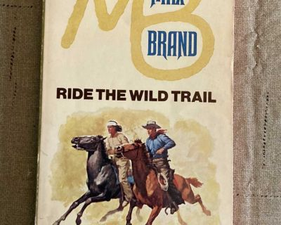 Ride the Wild Trail By Max Brand Paperback