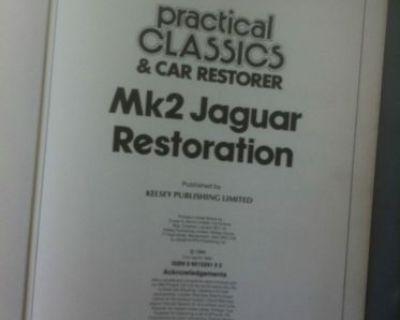 Jaguar Mkii,mk2 Restoration Guide,copy Of Practical Classics & Car Restorer Book