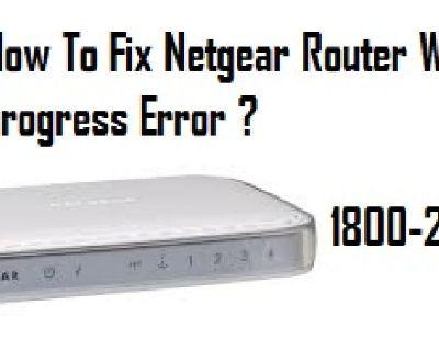 Call 18002046959 to Fix Netgear Router WPS progress Error