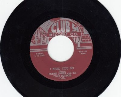 BOBBIE JAMES AND THE FOUR BUDDIES ~ I Need You So*Mint-45 !