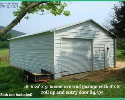 18' x 20' x 8' Steel Garage and so much more