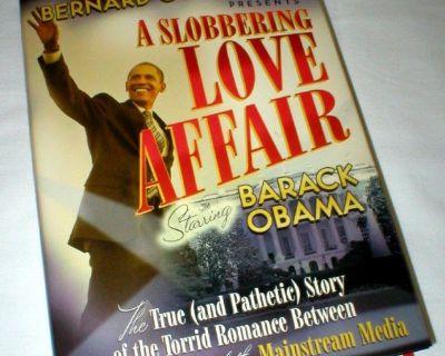 """A Slobbering Love Affair starring Barack Obama"" by Bernard Goldberg"