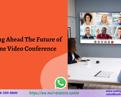 Looking Ahead The Future of Online Video Conference