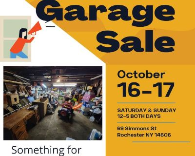 Garage sale Saturday and Sunday 12-5. 69 Simmons st Rochester 14606