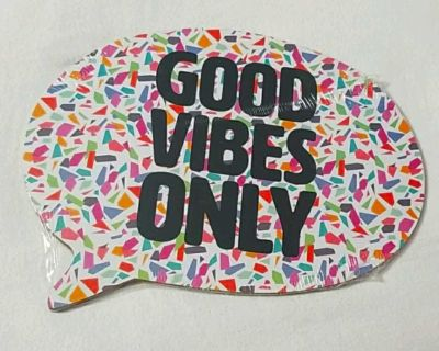 "NEW ""Good Vibes Only"" Wood Dialogue Plaque"