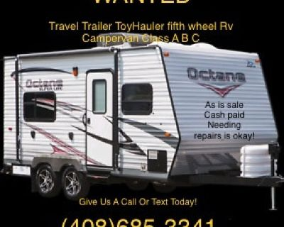 WANTED Travel Trailer ToyHauler Fifthwheel in any condition
