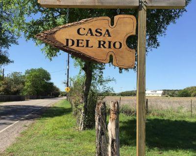 Casa del Rio Riverhouse, EXCLUSIVE PRIVATE Guadalupe Riverfront in Hunt, TX - Hunt