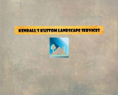 Kendalls Kustom Landscape Services