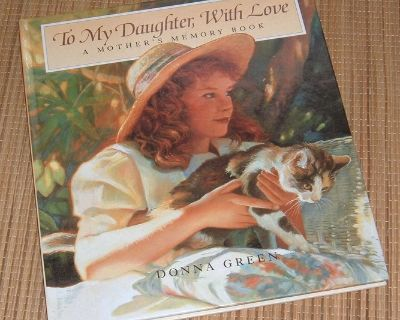 NEW Vintage 1995 To My Daughter, with Love A Mother's Memory Book Hard Cover