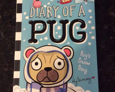 NEW Diary of a Pug: Pug s Snow Day